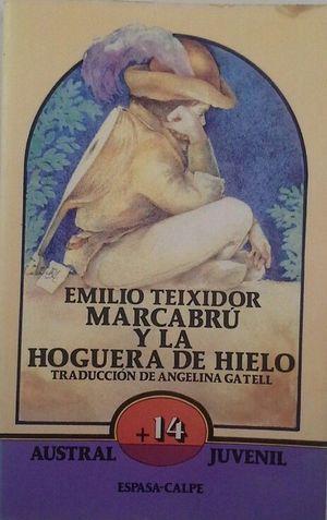 MARCABRÚ Y LA HOGUERA DE HIELO