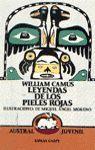 LEYENDAS DE LOS PIELES ROJAS