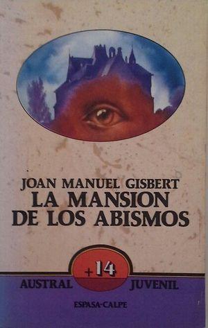 LA MANSIÓN DE LOS ABISMOS