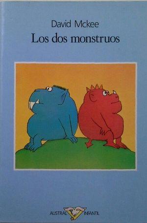 LOS DOS MONSTRUOS-MCKEE,D