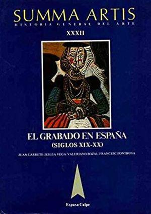 EL GRABADO EN ESPAÑA  SIGLOS XIX Y XX