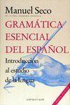 GRAMATICA ESENCIAL DEL ESPAÑOL. INTRODUCCION AL ESTUDIO DE LA LENGUA