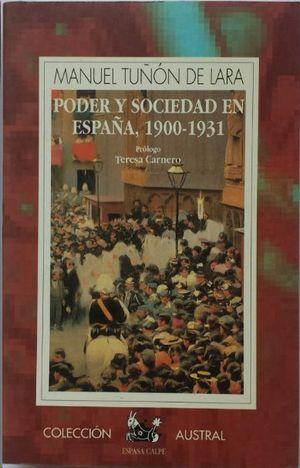 PODER Y SOCIEDAD EN ESPAÑA,1900-1931