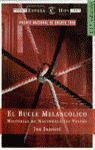 BUCLE MELANCOLICO
