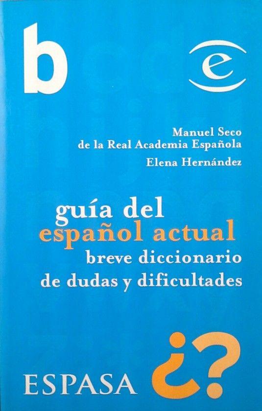 GUA PRÁCTICA DEL ESPAÑOL ACTUAL