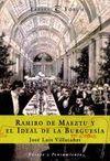 RAMIRO DE MAEZTU Y EL IDEAL DE LA BURGUESIA EN ESPAÑA
