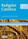 RELIGIÓN CATÓLICA 3º ESO. PROYECTO DEBA