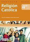 PROYECTO DEBA, RELIGIÓN CATÓLICA, 4 ESO (OK)