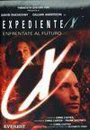 ENFRENTATE AL FUTURO. EXPEDIENTE X
