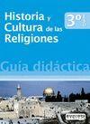 HISTORIA Y CULTURA DE LAS RELIGIONES 3º ESO. GUÍA DIDÁCTICA