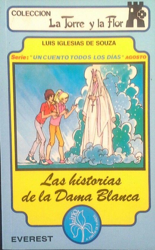 LAS HISTORIAS DE LA DAMA BLANCA
