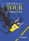 100 AÑOS DEL TOUR DE FRANCIA