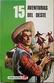 15 AVENTURAS DEL OESTE