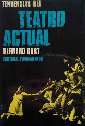 TENDENCIAS DEL TEATRO ACTUAL