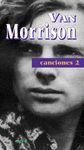 CANCIONES II DE VAN MORRISON