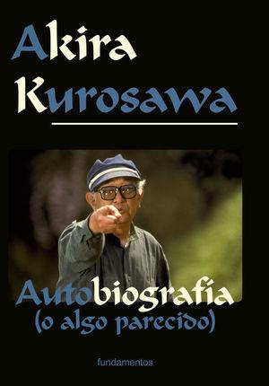 AKIRA KUROSAWA AUTOBIOGRAFIA