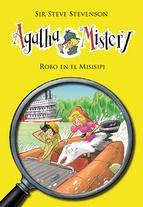 AGATHA MISTERY 21. ROBO EN EL MISISIPI