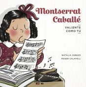 MONTSERRAT CABALL�É (VALIENTE COMO TU)