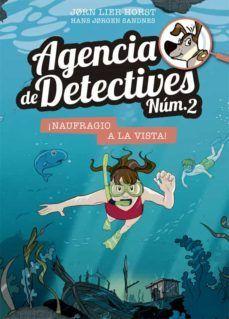 AGENCIA DE DETECTIVES NÚM. 2, 15: ¡NAUFRAGIO A LA VISTA!