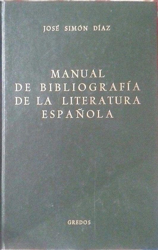MANUAL DE BIBLIOGRAFÍA DE LA LITERATURA ESPAÑOLA