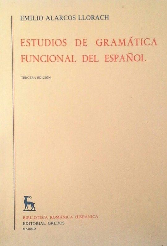 ESTUDIOS DE GRAMATICA FUNCIONAL DEL ESPAÑOL