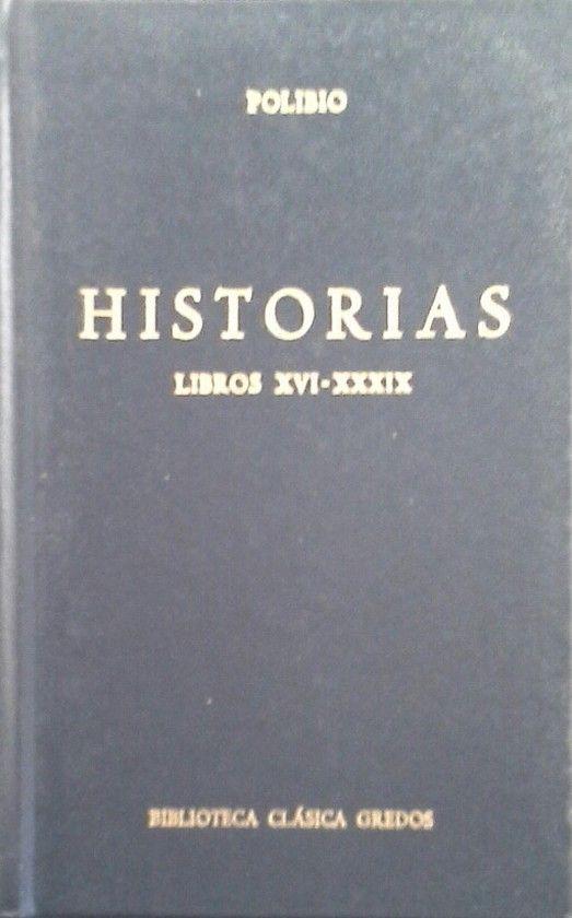 HISTORIAS (POLIBIO) LIBROS XVI-XXXIX