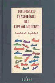 DICCIONARIO FRASEOLOGICO DEL ESPAÑOL MODERNO