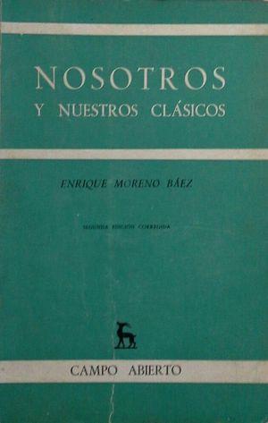 NOSOTROS Y NUESTROS CLÁSICOS