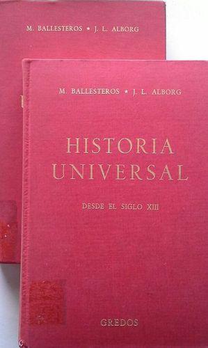 HISTORIA UNIVERSAL - I: HASTA EL SIGLO XIII, Y II: DESDE EL SIGLO XIII