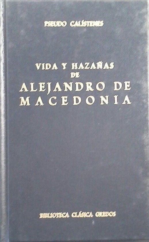 VIDA Y HAZAÑAS ALEJANDRO MACEDONIA