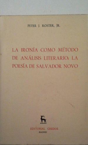 IRONÍA COMO MÉTODO DE ANÁLISIS LITERARIO