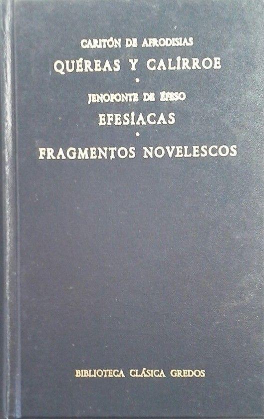 QUEREAS Y CALIRROE EFESIACAS FRAGMENTOS