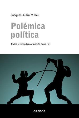POLÉMICA POLÍTICA