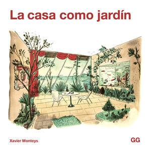 LA CASA COMO JARDÍN