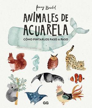 ANIMALES DE ACUARELA. CÓMO PINTARLOS PASO A PASO