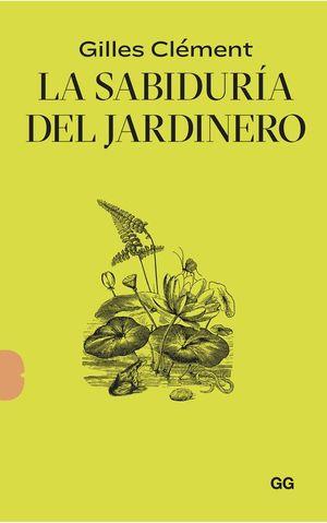 LA SABIDURÍA DEL JARDINERO