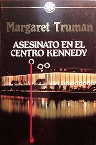 ASESINATO EN EL CENTRO KENNEDY