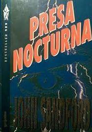 PRESA NOCTURNA