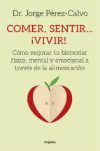 COMER, SENTIR, VIVIR