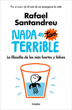 NADA ES TAN TERRIBLE