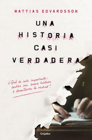 UNA HISTORIA CASI VERDADERA
