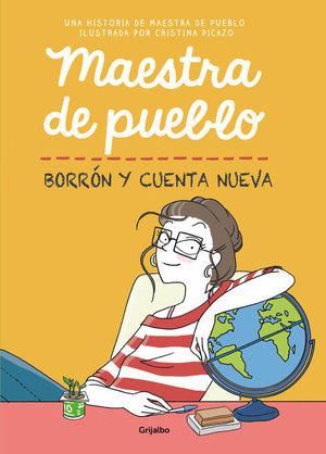 MAESTRA DE PUEBLO. BORRON Y CUENTA NUEVA