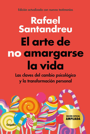 EL ARTE DE NO AMARGARSE LA VIDA (EDICIÓN ESPECIAL ILUSTRADA)