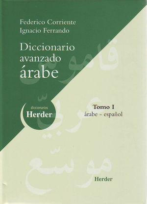 DICCIONARIO AVANZADO ARABE-ESPAÑOL. TOMO I