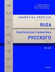 GRAMATICA PRACTICA DE LA LENGUA RUSA A1- A2