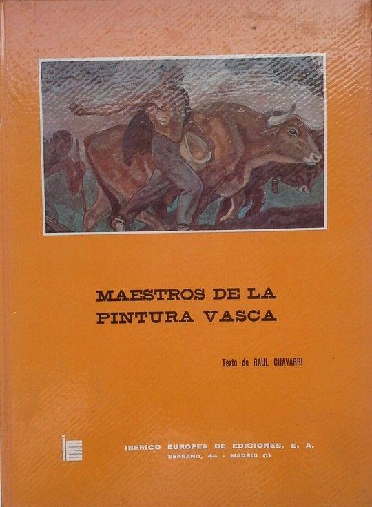 MAESTROS DE LA PINTURA VASCA