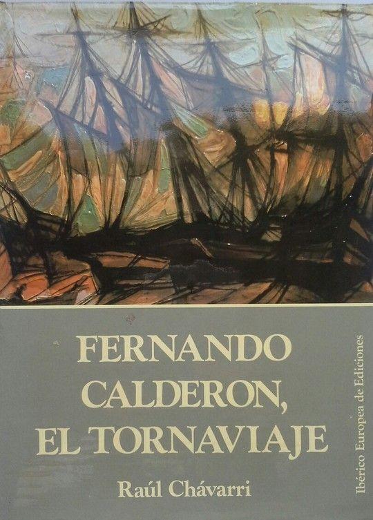 FERNANDO CALDERÓN, EL TORNAVIAJE