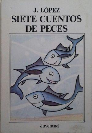 SIETE CUENTOS DE PECES