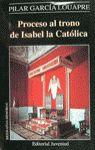 PROCESO AL TRONO DE ISABEL LA CATÓLICA