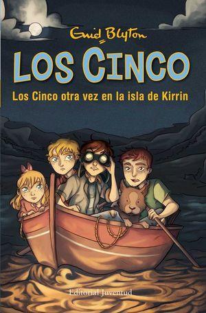 LOS CINCO 6: LOS CINCO OTRA VEZ EN LA ISLA DE KIRRIN